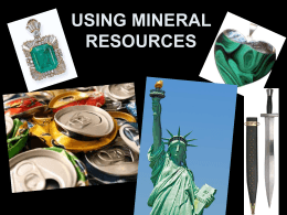 using mineral resources the uses of minerals…