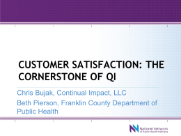 Customer Satisfaction: The Cornerstone of QI