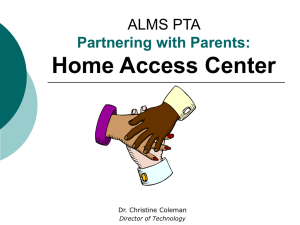 ALMS PTA Partnering with Parents: Home Access Center