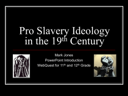 Pro Slavery Ideology in the 19th Century
