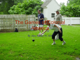 The Games and Activates of Colonial America
