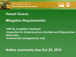 Notice Based Process - Hawaii Tropical Fruit Growers