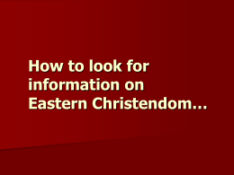Library Resources for Eastern Christian Studies