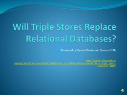 Will Triple Stores Replace Relational Databases?