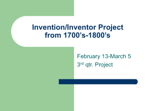 Invention/Inventor Project from 1700`s-1800`s