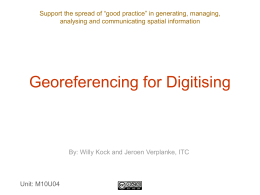 Presentation 2 - Georeferencing for Digitising
