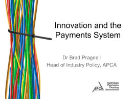 Innovation and the Payments System