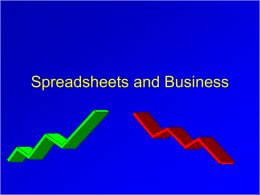 Spreadsheets and Business - Fisher College of Business