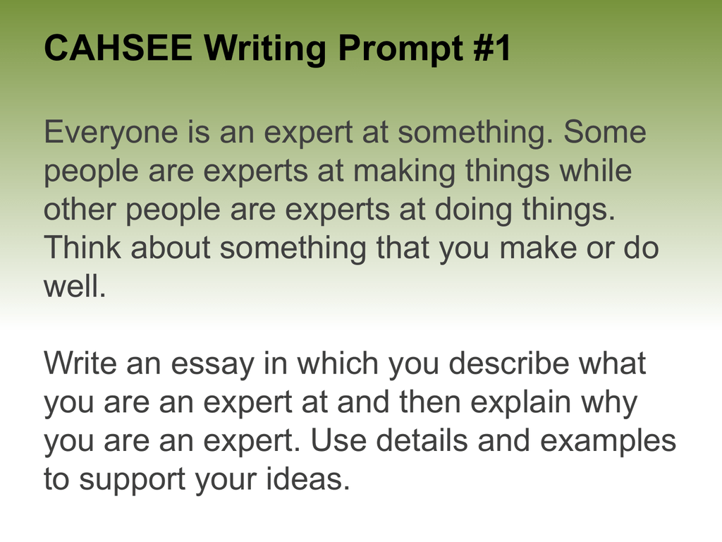 Cahsee writing prompt 1