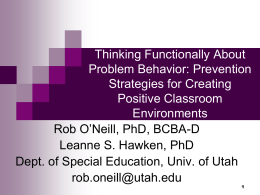 Thinking Functionally About Problem Behavior: Prevention