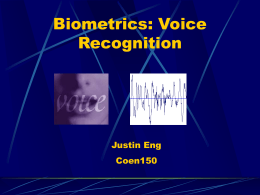 Biometrics: Voice Recognition