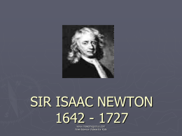 Sir Issac Newton Life (biography)