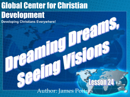 Lesson 24- Dreaming Dreams, Seeing Visions