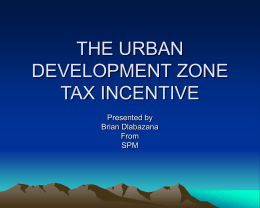 the urban development zone tax incentive