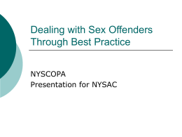 Dealing with Sex Offenders Through Best Practice
