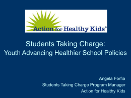 Students Taking Charge - Action for Healthy Kids