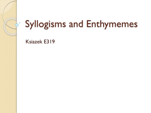 Syllogisms and Enthymemes PPT