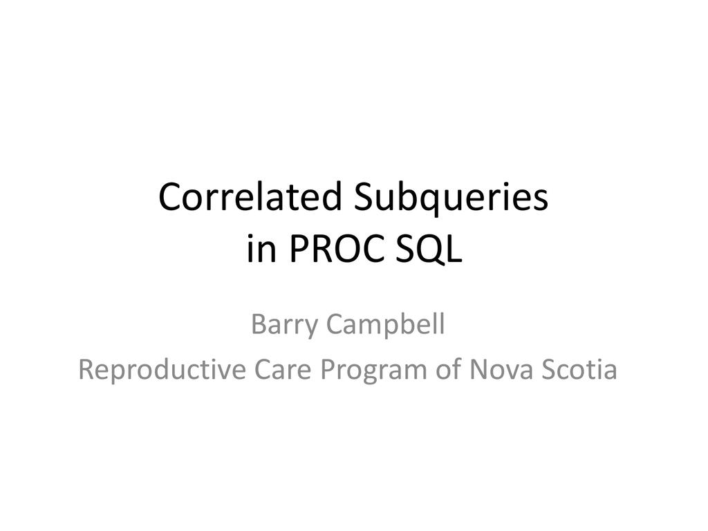 Correlated Subqueries in PROC SQL