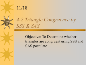 4-2 Triangle Congruence by SSS & SAS