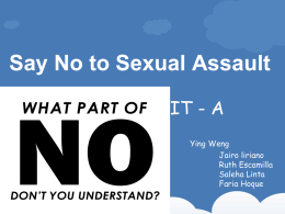 Say no to Sexual Assaults