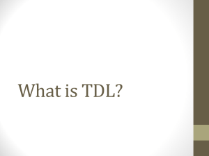 PowerPoint 1 – What is TDL