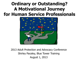 Ordinary or Outstanding? A Motivational Journey for Human Service