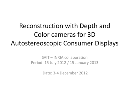 Reconstruction with Depth and Color cameras for 3D