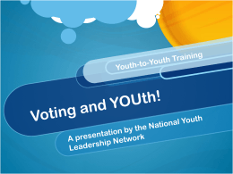 Voting and You - The National Youth Leadership Network