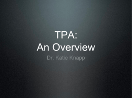 TPA: An Overview