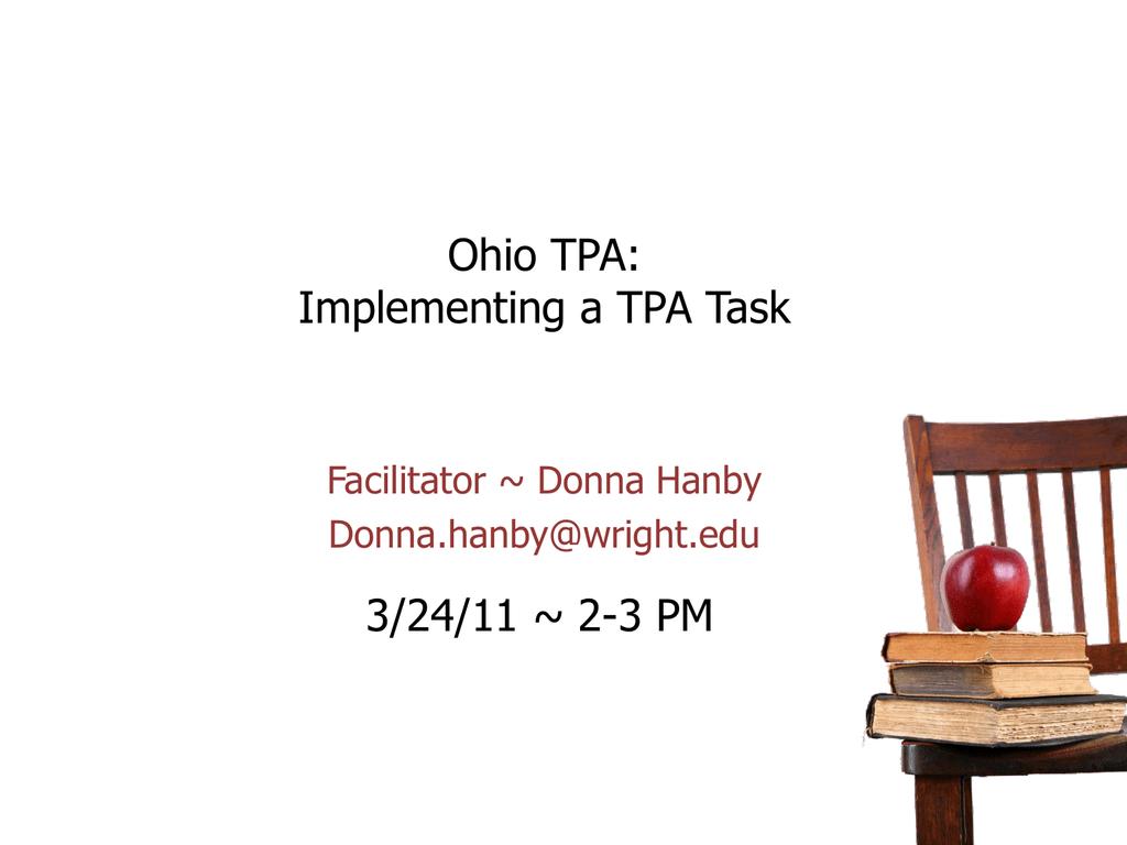 Implementing A Tpa Task Ohio S Teacher Performance Assessment