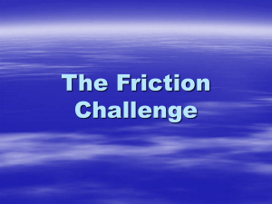 The Friction Challenge