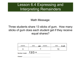 Lesson 6.4 Expressing and Interpreting Remainders