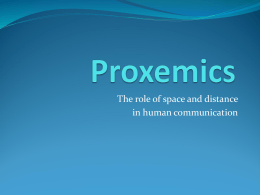 Proxemics PPT - Robert H. Gass