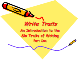 Six Trait Writing PPT