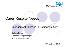 NHS Nottingham City engagement with carers on respite breaks