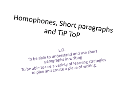 Homophones, Short paragraphs and TiP ToP