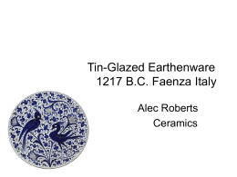 Tin-GlazedEarthenware