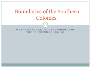 Boundaries of the Southern Colonies PowerPoint