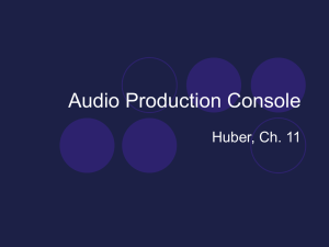 PowerPoint Presentation - Audio Production Console