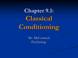 Psychology 9.1 (A) - Classical Conditioning