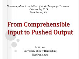 From Comprehensible Input to Pushed Output