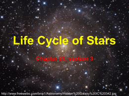 Life Cycle of Stars Powerpoint ( Prentice Hall Ch 21, Sec. 3)