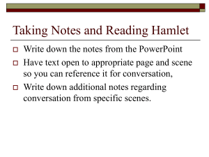 Taking Notes and Reading Hamlet