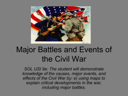SOL 9e: Major Battles and Events of the Civil War