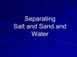 Separating Salt, Sand & Water