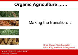 Organic Presentation - Iowa State University Extension and Outreach