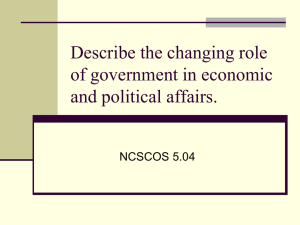 Describe the changing role of government in economic and political