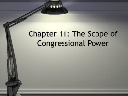 Chapter 11: The Scope of Congressional Power