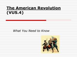 The American Revolution (VUS.4) - American Institute for History