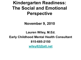 Kindergarten Readiness: The Social and Emotional Perspective